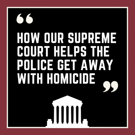 The Supreme Court provides police officers with almost limitless immunity from prosecution for their actions taken on the job.